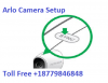 Dial Arlo Camera Setup 18779846848 to Know About Arlo Security Camera
